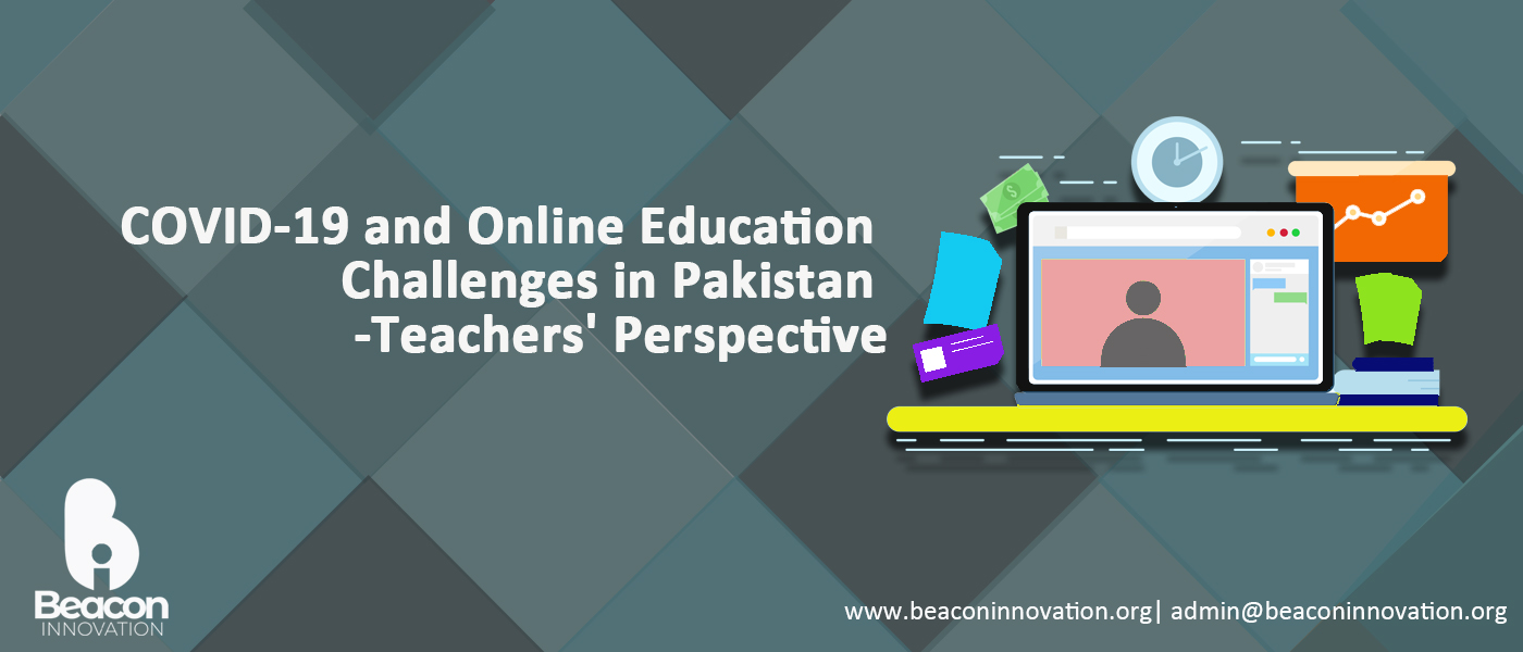 Online Education Challenges During COVID 19 in Pakistan